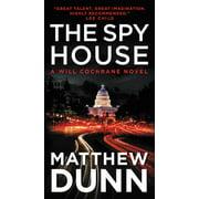 Will Cochrane Novel: The Spy House (Paperback)