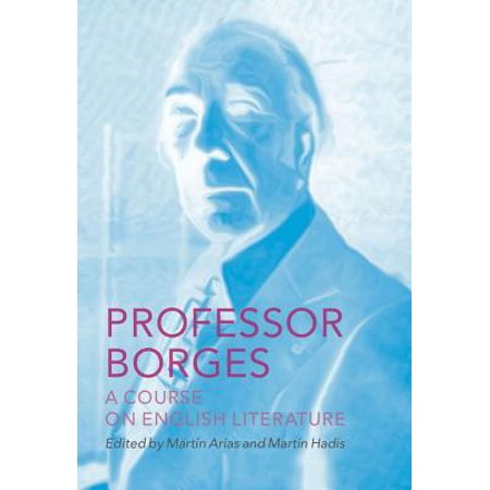 Professor Borges: A Course on English Literature -