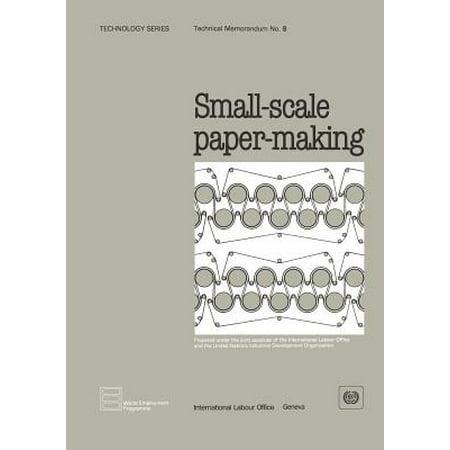 Small-Scale Paper-Making (Technology Series. Technical Memorandum No.