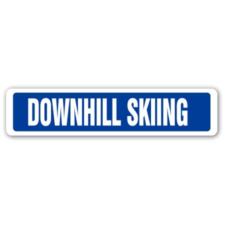 """DOWNHILL SKIING Street Sign race racer competition skier ski 