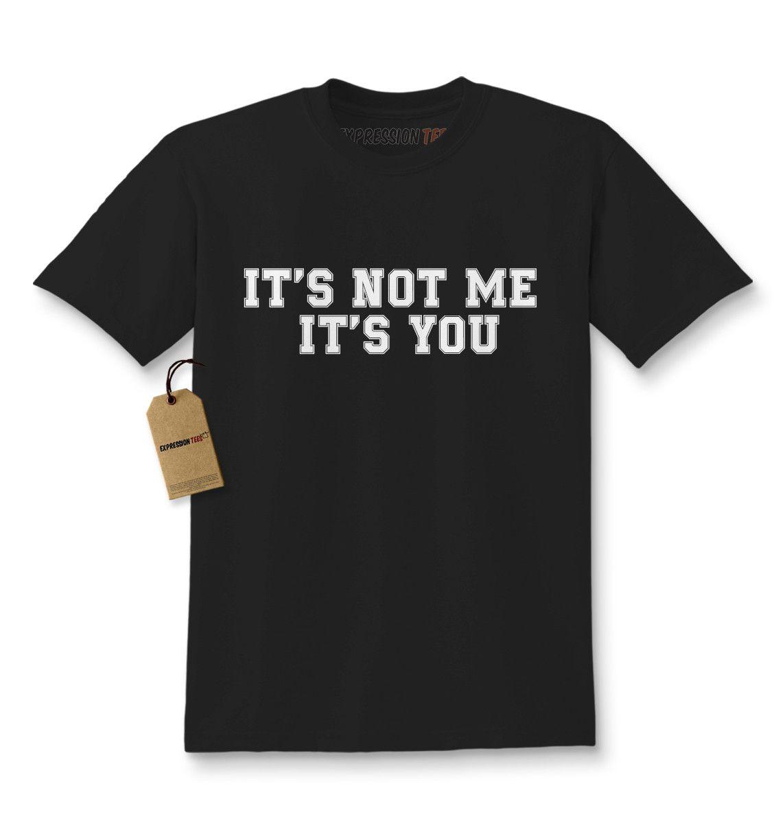 It's Not Me, It's You Kids T-shirt