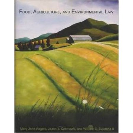 Food Agriculture And Environmental Law By Mary Jane Angelo