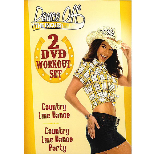 Dance Off The Inches: Country Line Dance / Country Line Dance Party (Full Frame)