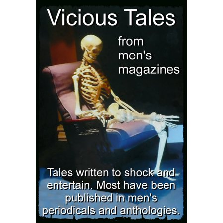 Vicious Tales from Men