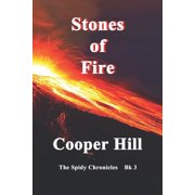 The Spidy Chronicles, Book 3: Stones of Fire (Series #3) (Paperback)