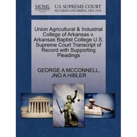 Union Agricultural & Industrial College of Arkansas V. Arkansas Baptist College U.S. Supreme Court Transcript of Record with Supporting Pleadings - image 1 de 1