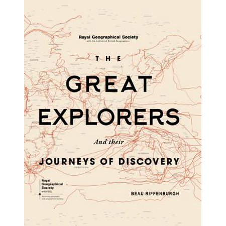 Great Explorers (The Great Explorers : And Their Journeys of Discovery )
