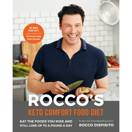 Rocco's Keto Comfort Food Diet : Eat the Foods You Miss and Still Lose Up to a Pound a