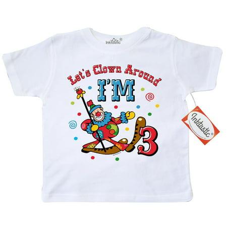 Inktastic Clown Around 3Rd Birthday Toddler T Shirt Circus Cartoon Parade Carnival Pinkinkartkids Third Kids Gifts For Toddlers Tees  Gift Child Preschooler Kid Clothing Apparel