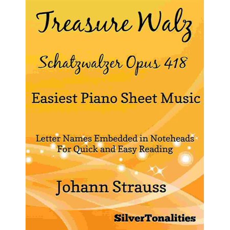 Treasure Box Piano (Treasure Waltz Opus 418 Easiest Piano Sheet Music - eBook)
