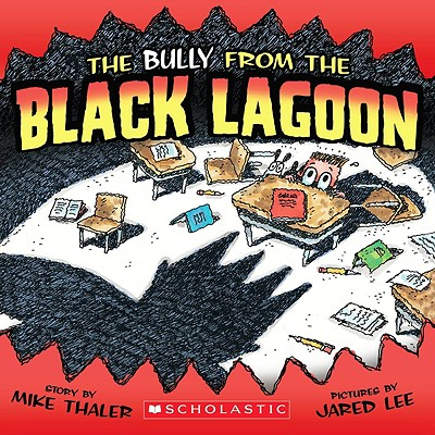 From the Black Lagoon: The Bully from the Black Lagoon (Paperback)