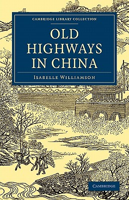 Old Highways in China