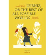 Leibniz, or The Best of All Possible Worlds
