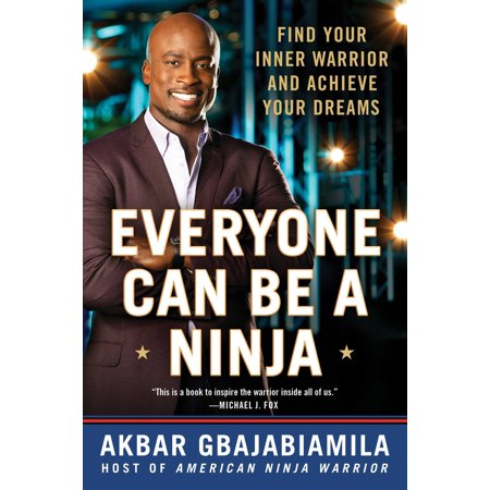 Everyone Can Be a Ninja : Find Your Inner Warrior and Achieve Your (Audible Cannot Find The Title In Your Library)