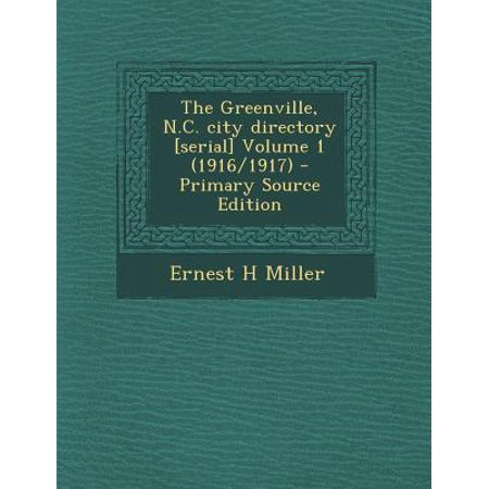 Greenville, N.C. City Directory [Serial] Volume 1 (1916/1917) - Halloween Stores Greenville Nc
