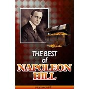 The Best of Napoleon Hill (Annotated) - eBook