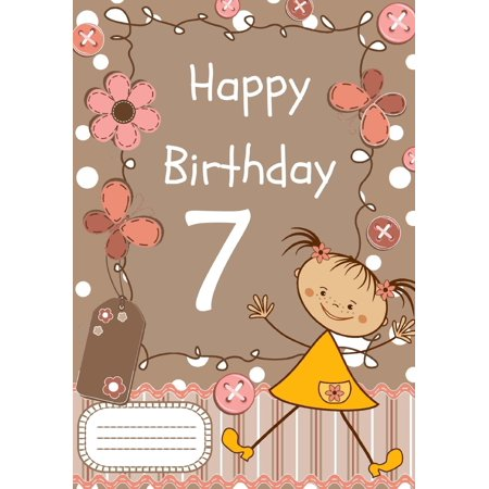 Happy Birthday: Birthday Notebook for 7 Year Old: Birthday Journal or Notebook for Girls (Paperback) - 2 Year Old Girl Birthday Themes