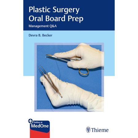 Plastic Surgery Oral Board Prep : Case Management Questions and (Single Best Answer Questions In Cardiothoracic Surgery)