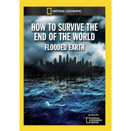 How to Survive the End of the World: Flooded (Before The Flood Leonardo Dicaprio National Geographic)