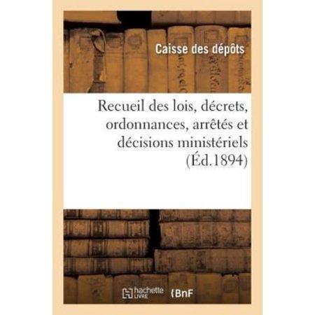 Recueil Des Lois  Dcrets  Ordonnances  Arrts Et Dcisions Ministriels  Avis Du Conseil Detat