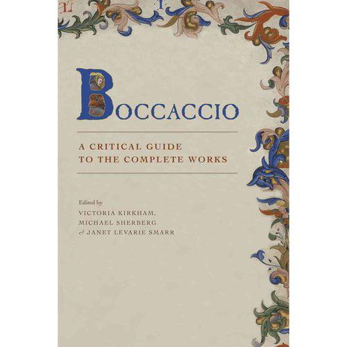 Boccaccio: A Critical Guide to Complete Works