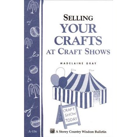 Selling Your Crafts at Craft Shows - eBook