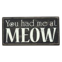 You Had Me At Meow Black Wood Vintage Style Box Sign Decoration 21485 New Cat