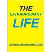 The Extraordinary Life - eBook
