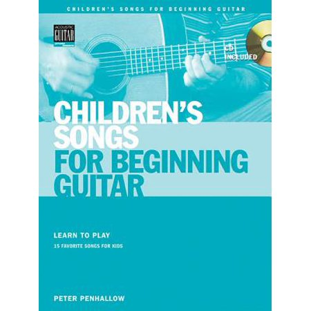Children S Songs For Beginning Guitar Learn To Play 15 Favorite