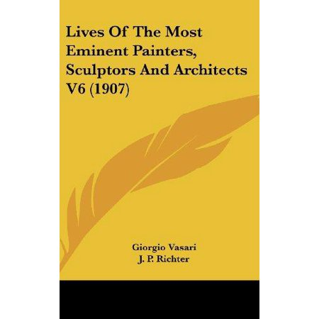 Lives of the Most Eminent Painters, Sculptors and Architects V6 (1907) - image 1 de 1