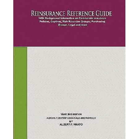 Reinsurance Reference Guide 2012 Edition