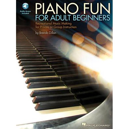 Piano Fun for Adult Beginners : Recreational Music Making for Private or Group