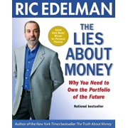 The Lies About Money : Why You Need to Own the Portfolio of the Future