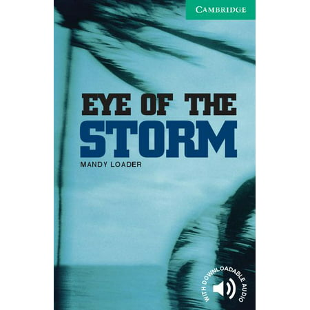 Cambridge English Readers: Level 3: Eye of the Storm Level 3 (Paperback)