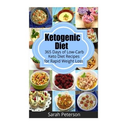 Ketogenic Diet  365 Days Of Low Carb  Keto Diet Recipes For Rapid Weight Loss