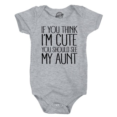 (Crazy Dog TShirts - If You Think Im Cute You Should See My Aunt Creeper Funny Family Baby Jumpsuit)