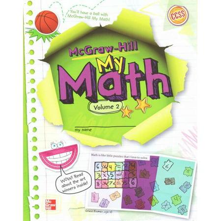 McGraw-Hill My Math, Grade 4, Student Edition, Volume (Math Pre Calculus 12 Textbook Mcgraw Hill)