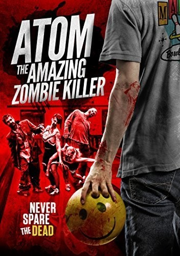 Atom the Amazing Zombie Killer (DVD) by WHACKED MOVIES
