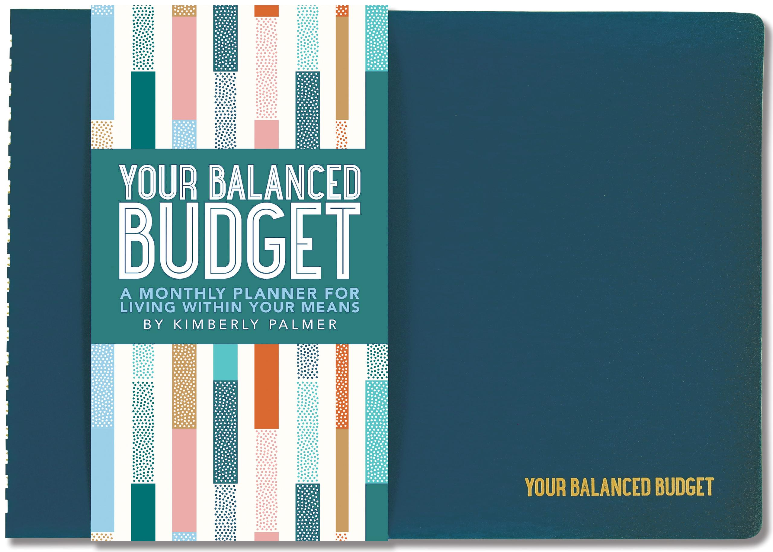 Your Balanced Budget: A Monthly Planner for Living Within Your Means (Hardcover)