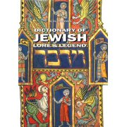 Dictionary of Jewish Lore & Legend - eBook