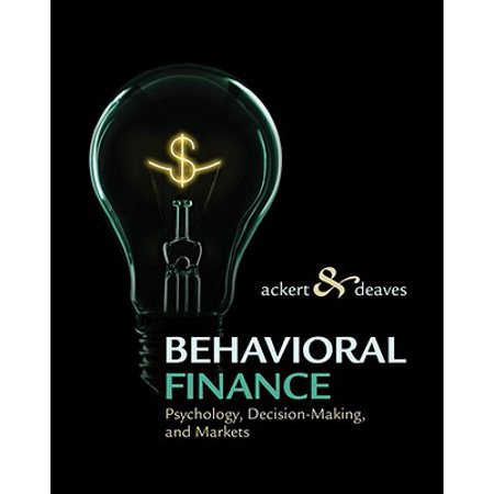 Behavioral Finance : Psychology, Decision-Making, and Markets ()