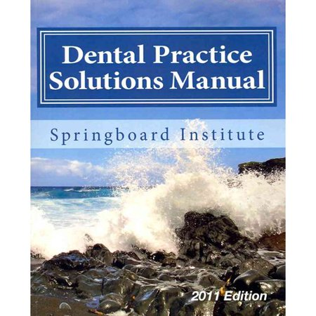 Dental Practice Solutions Manual  Essential Dental Management Systems