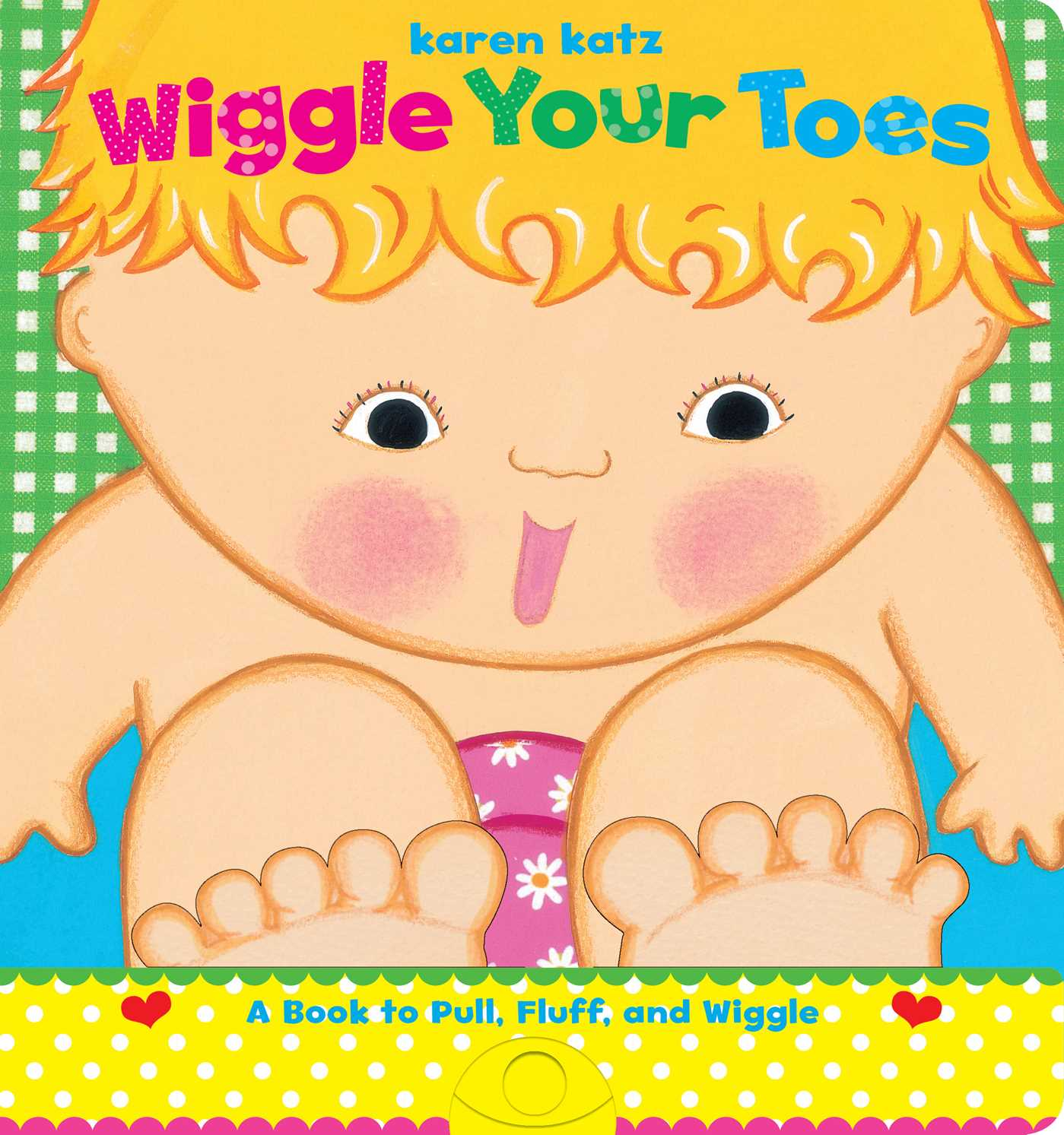 Wiggle Your Toes (Board Book)