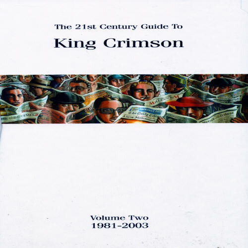21St Century Guide To King Crimson 2: 1981-2003