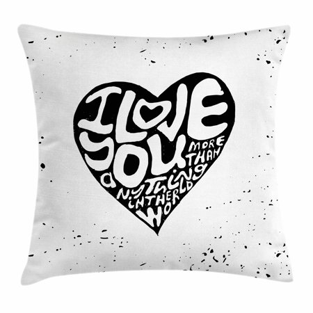 I Love You More Throw Pillow Cushion Cover, Artistic Calligraphy in a Heart Shape with Grunge Messy Look Inspirational, Decorative Square Accent Pillow Case, 18 X 18 Inches, Black White, by Ambesonne