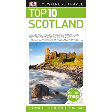 Top 10 Scotland: 9781465465528 (Top 10 Places To See In Scotland)