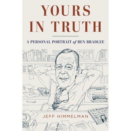 Halloween Washington Post (Yours in Truth : A Personal Portrait of Ben Bradlee, Legendary Editor of The Washington)