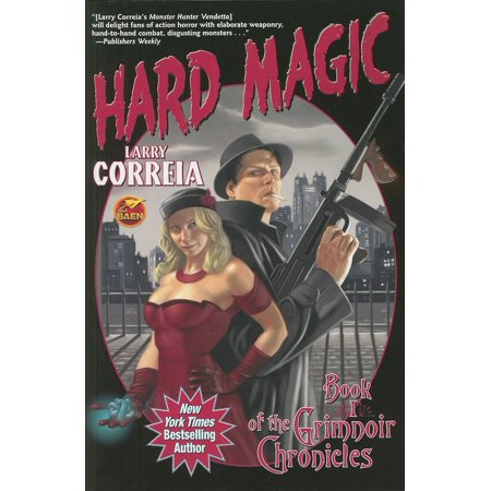 Hard Magic : Book I of the Grimnoir Chronicles