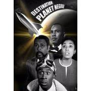 Destination: Planet Negro! (DVD) by