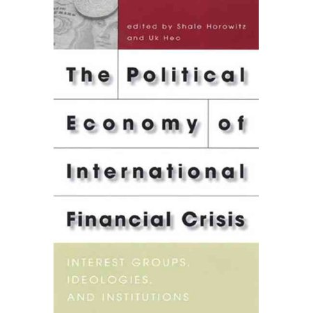 Political Economy Of International Financial Crisis